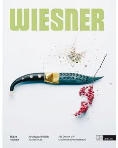 Das neue Buch: Avantgardistische Naturküche - Stefan Wiesner