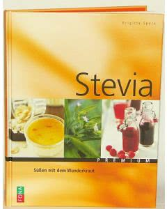 Buch: Stevia - Süssen mit dem Wunderkraut - Brigitte Speck