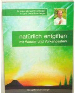 Buch: natürlich entgiften - mit Wasser und Vulkangestein